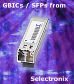 GBICs and SFPs from Selectronix
